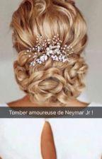 Tomber amoureuse de Neymar Jr by Nourparisienne