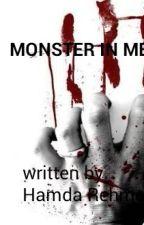 The Monster In Me by hamdarehman15