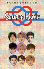 Square Knots by twinsgotyeom