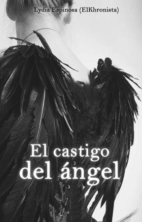 El castigo del ángel by elkhronista