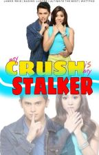 My Crush Is My Stalker by Kuroru