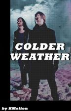 Colder Weather (Book 1) by KMelion