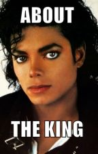 About  the King by michael_my_only_love