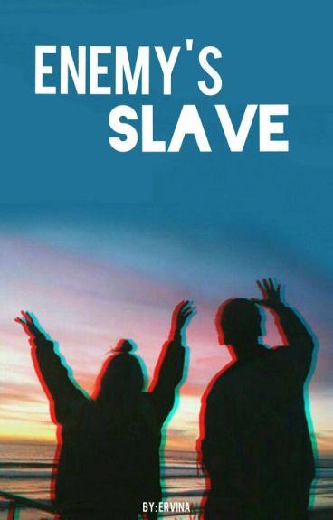 Enemy's Slave
