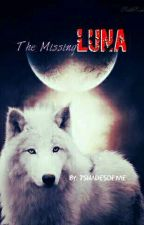 The Missing Luna - COMPLETED (A BxB Story) by 7ShadesOfMe