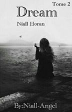 Dream [Tome2] by Niall-Angel