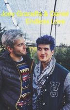 Joey Graceffa & Daniel Preda: Endless love (Janiel fanfic) (SEQUEL) by chelsd16
