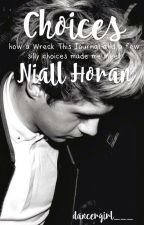Choices | Niall Horan | in Finnish by dancergirl___