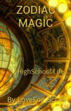 Zodiac Magic by LoveFor_Sci-fi