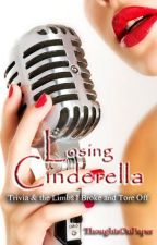 Losing Cinderella: Trivia & the Limbs I Broke and Tore Off by ThoughtsOnPaper