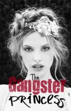The gangster's princess (under major editing) by callmegeeky