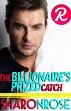 The Billionaire's Prized Catch (FULL ENGLISH) by iamsharonrose