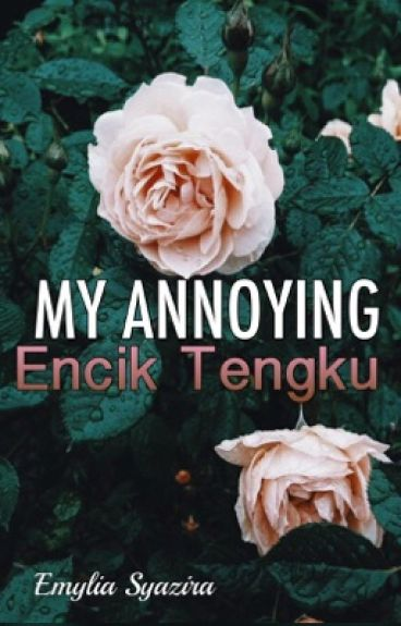 My Annoying Encik Tengku