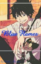 ~Blue Flames~ (Ao No Exorcist Rin Okumura X Reader-chan) by Christine_Okumura