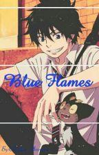 ~Blue Flames~ (Ao No Exorcist Rin Okumura X Reader-chan) by Christine_Okumura