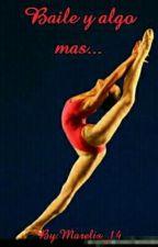 Baile y algo mas... by XxBighoexX