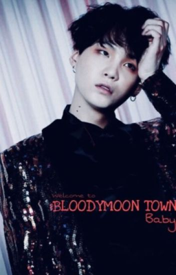 Bloodymoon Town {H.S.}
