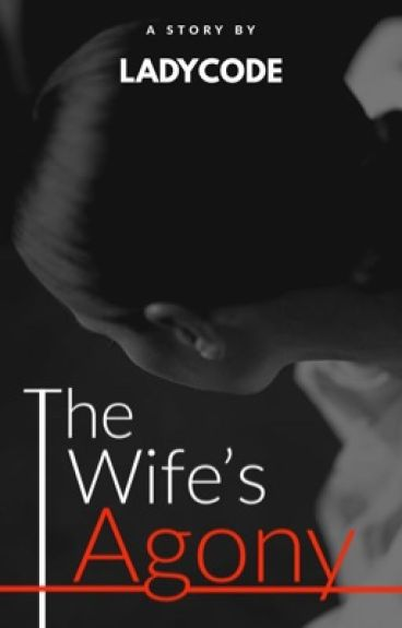 The Wife's Agony