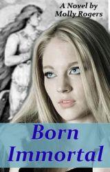 Born Immortal by Mera2876
