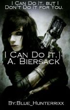 I can do it. || A. Biersack ✔ by Blue_Hunterrixx