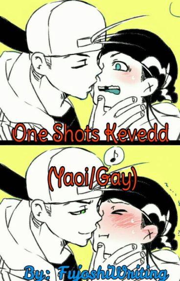 One-shots Kevedd (Yaoi/Gay)