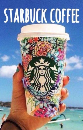 Starbuck coffee [terminée]