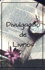 Divulgação de Livros  by DivulgandoWttBr