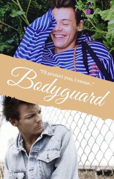 Bodyguard [CZ Larry Stylinson]