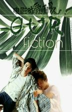 OUR FİCTİON [One Shot]✔ by EXOHunHanPLANET