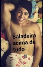 Baladeira Acima De Tudo Mc Biel by thaynaaalvees