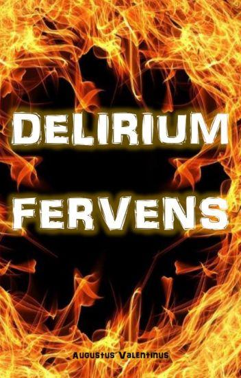 Delirium fervens