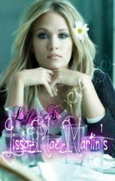 Life As Lissa-Mae Martin's...