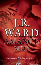 La Hermandad de la daga negra- Amante Mio- 8 J.R Ward by tiffany3105