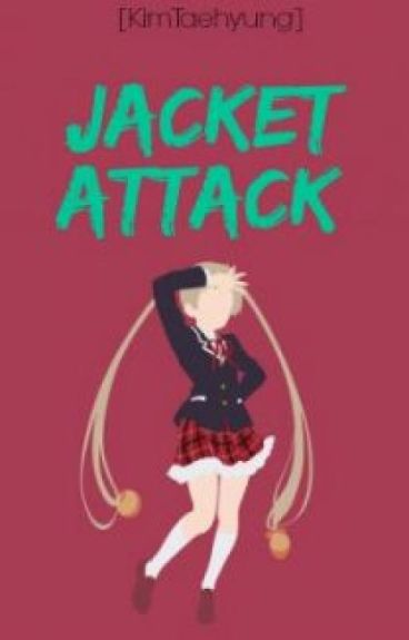 Jacket Attack
