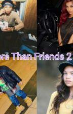 More Than Friends 2 by adaciasandersz