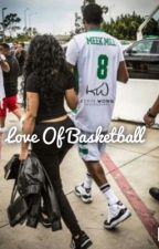 Love Of Basketball by _milanminaj