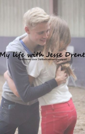 My life with Jesse Drent (VOLTOOID)