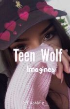 Teen Wolf Imagines by Lushlife_