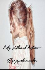 My Abused Mate. by jojothewonder