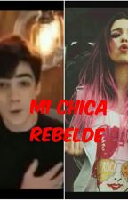 MI CHICA REVELDE (Jos Canela Y Tu) by SoniaSarahidecanela