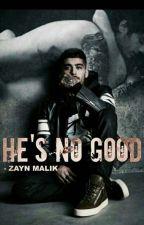 He's No Good * Z.M(Tradução) by ForeverMalika