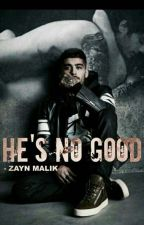 "He's No Good - Z.M(Tradução) ""EM HIATUS"" by ForeverMalika"