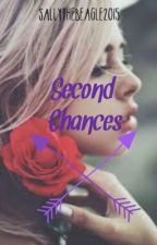 Second Chances by Sallythebeagle2016