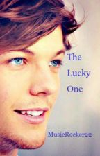 The Lucky One (RE-WRITING!!!) by MusicRocker22