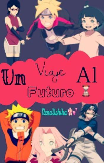 Naruto: Un viaje al futuro.