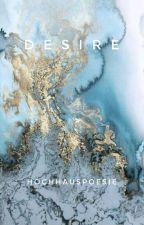 Desire | Tardy by Hochhauspoesie