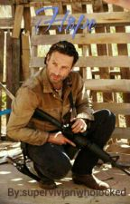 Hope (Rick Grimes Fanfiction) by supervivianwholocked