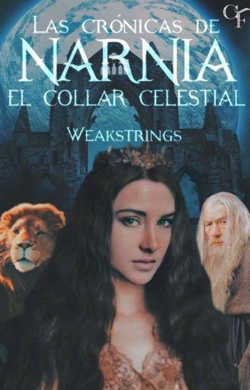 Las Crónicas de Narnia: El Collar Celestial  #MultiAwards2017 #MysticAwards2017