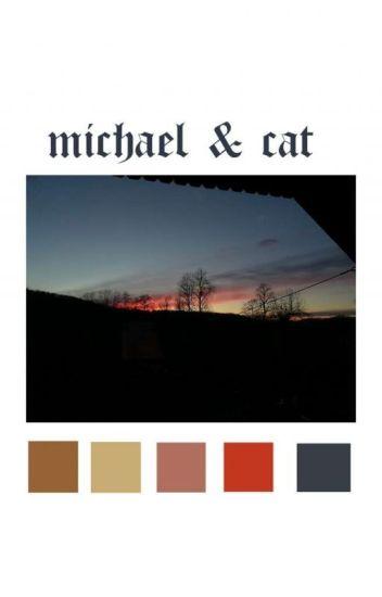 ✔ Michael and Cat [TŁUMACZENIE]