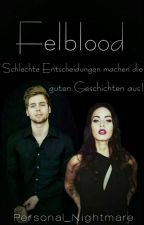 Felblood (L.H.) (Sequel to Godblood) by Personal_Nightmare